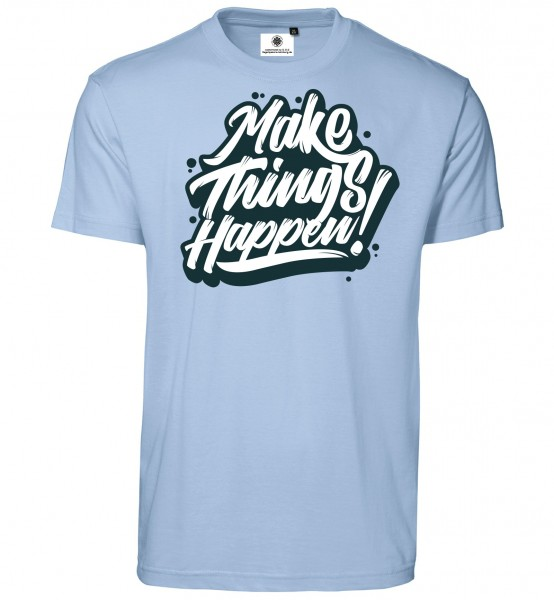 Bedrucktes Herren Fun Spruch T-Shirt Make Things Happen